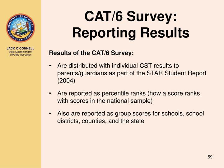 CAT/6 Survey: