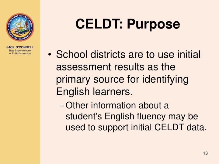 CELDT: Purpose