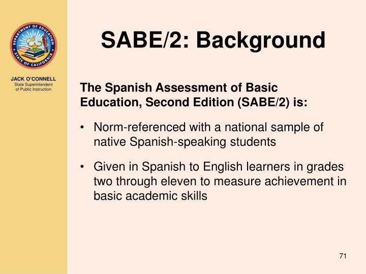 SABE/2: Background