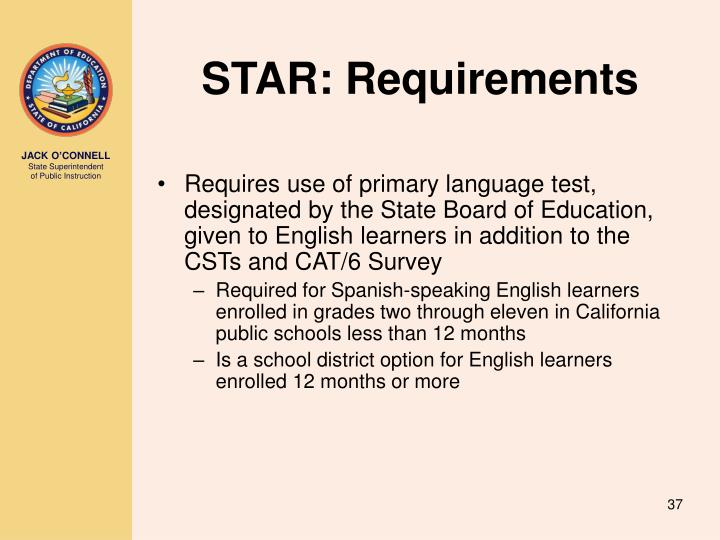 STAR: Requirements