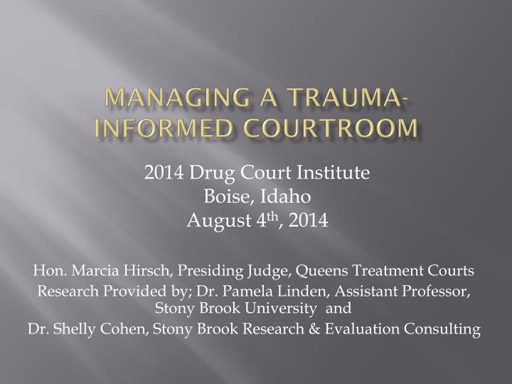 managing a trauma informed courtroom