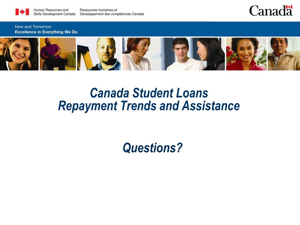 PPT - Canada Student Loans Repayment Trends and Assistance PowerPoint  Presentation - ID:3728765