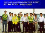 vietnam road safety improvement study study team safety audit