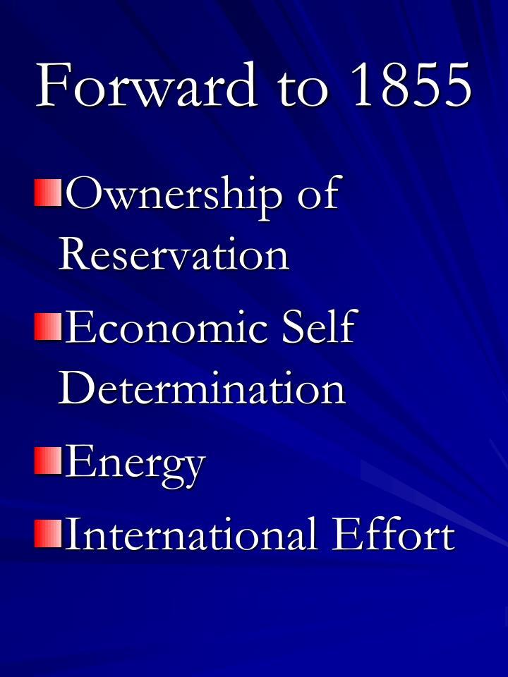Forward to 1855