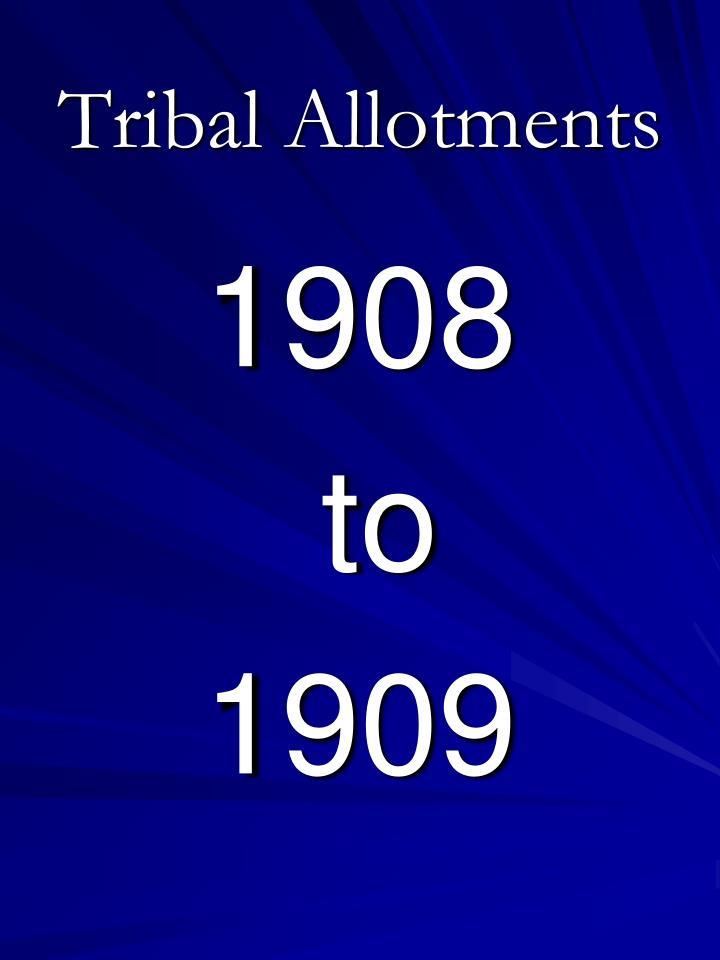 Tribal allotments