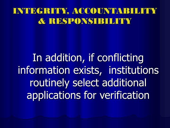 INTEGRITY, ACCOUNTABILITY
