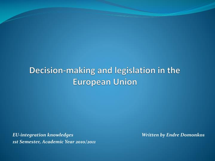 decision making and legislation in the european union n.