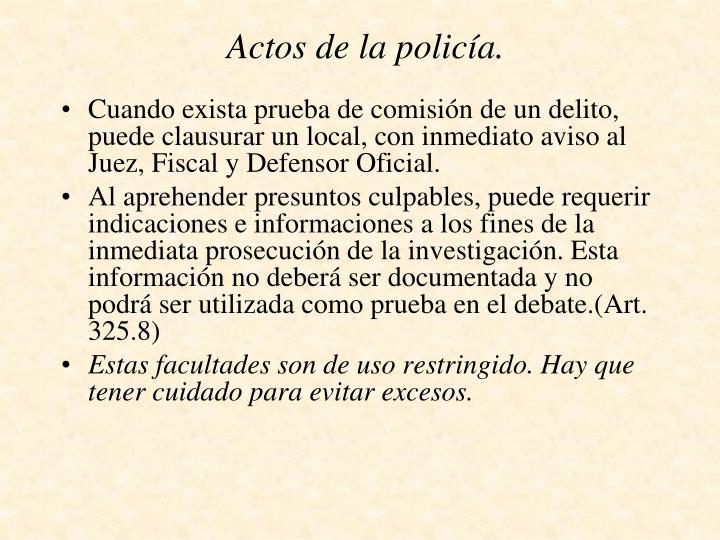 Actos de la policía.