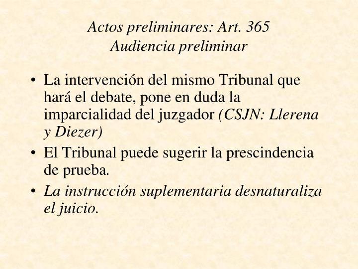 Actos preliminares: Art. 365