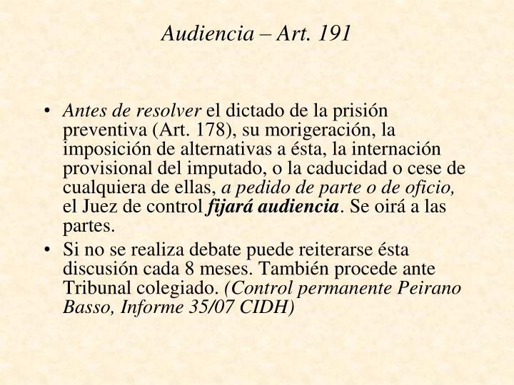 Audiencia – Art. 191