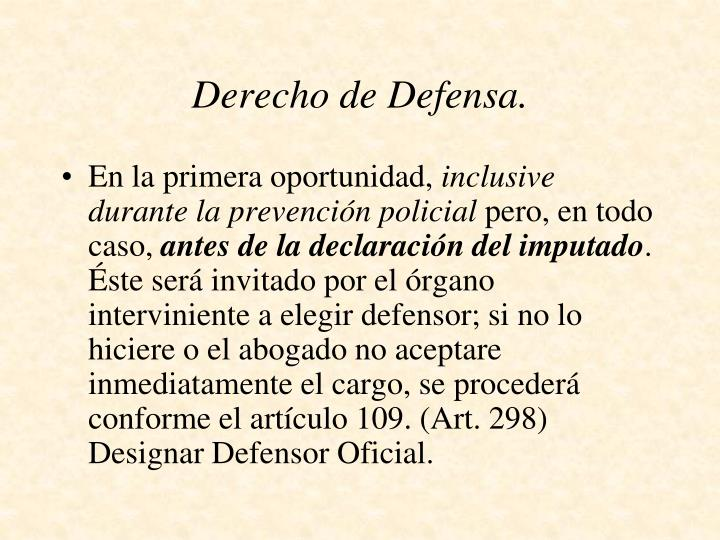 Derecho de Defensa.