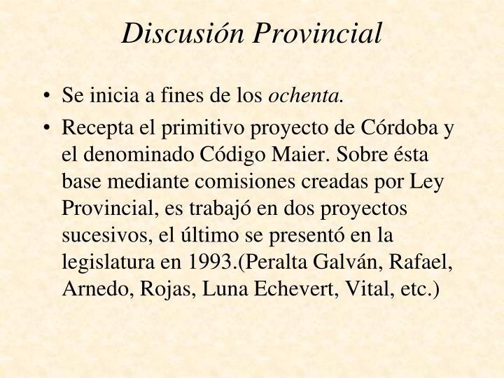 Discusión Provincial
