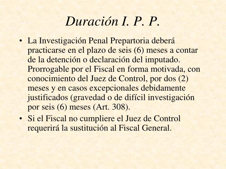 Duración I. P. P.