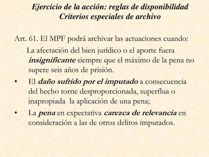 Ejercicio de la acción: reglas de disponibilidad