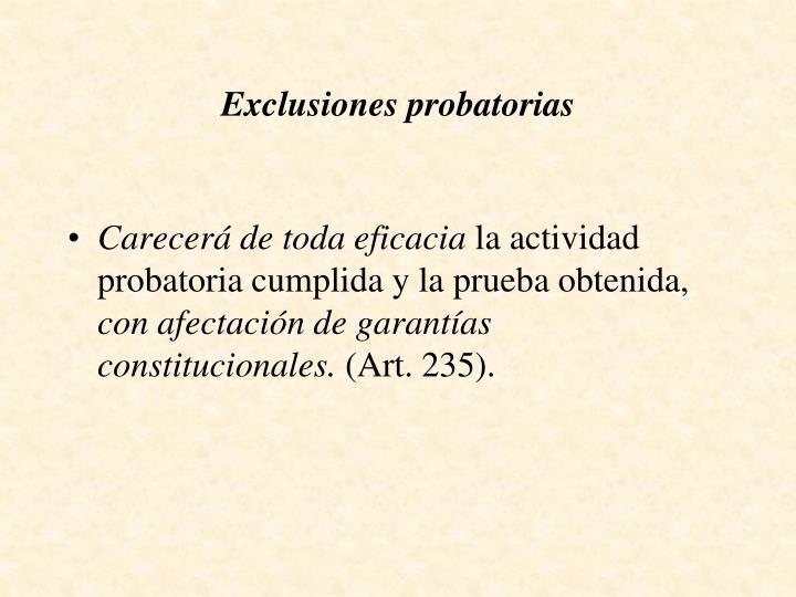 Exclusiones probatorias