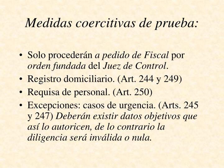 Medidas coercitivas de prueba: