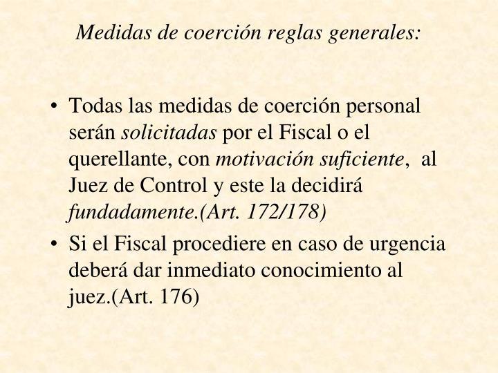 Medidas de coerción reglas generales: