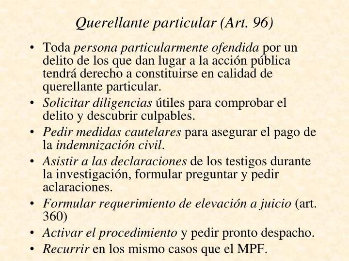 Querellante particular (Art. 96)