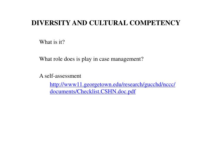 DIVERSITY AND CULTURAL COMPETENCY