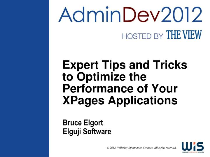 expert tips and tricks to optimize the performance of your xpages applications n.