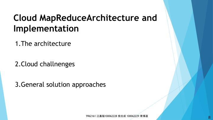 Cloud MapReduceArchitecture and Implementation