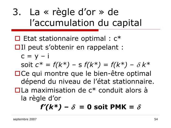 3.La «règle d'or» de l'accumulation du capital