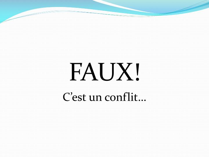 FAUX!