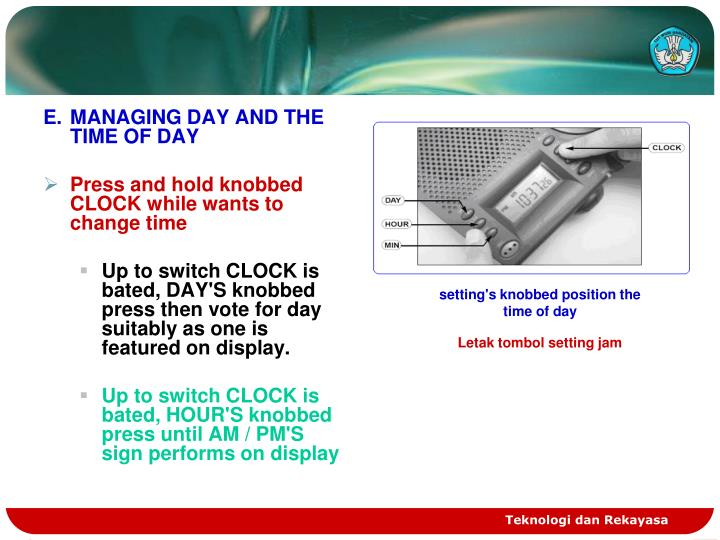 E.MANAGING DAY AND THE TIME OF DAY