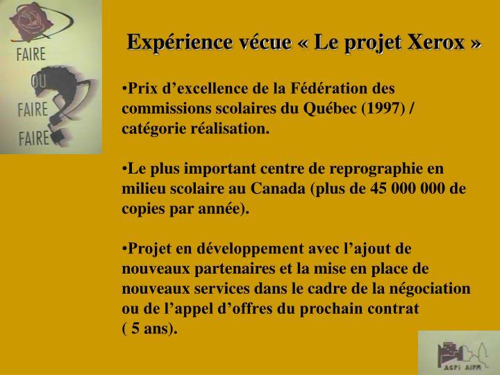 Prix d'excellence de la Fédération des commissions scolaires du Québec (1997) / catégorie réalisation.
