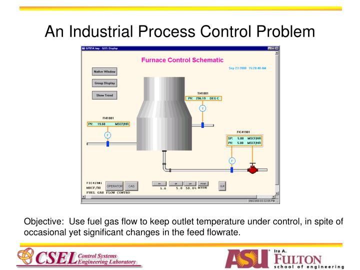 An Industrial Process Control Problem