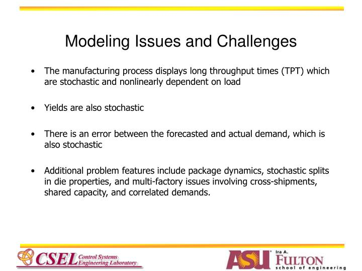 Modeling Issues and Challenges