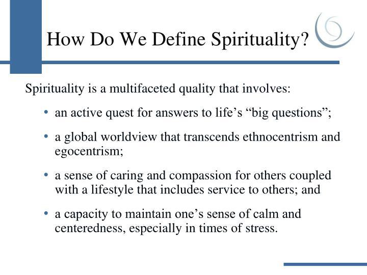 How Do We Define Spirituality?