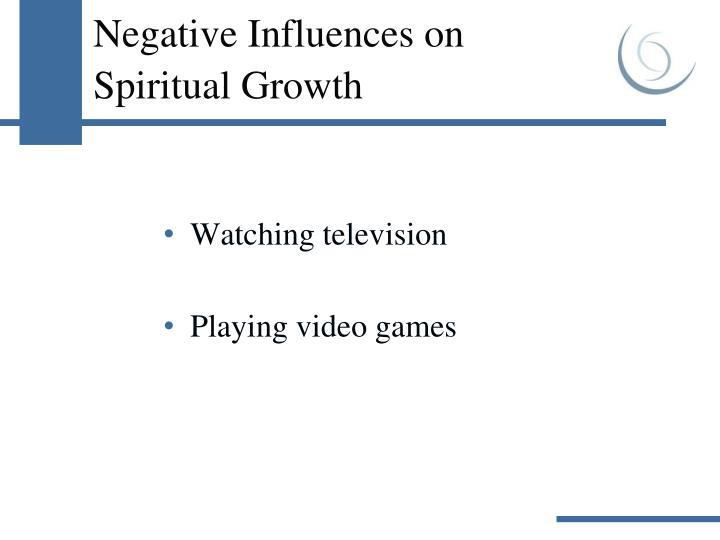 Negative Influences on