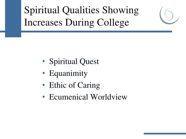 Spiritual Qualities Showing Increases During College
