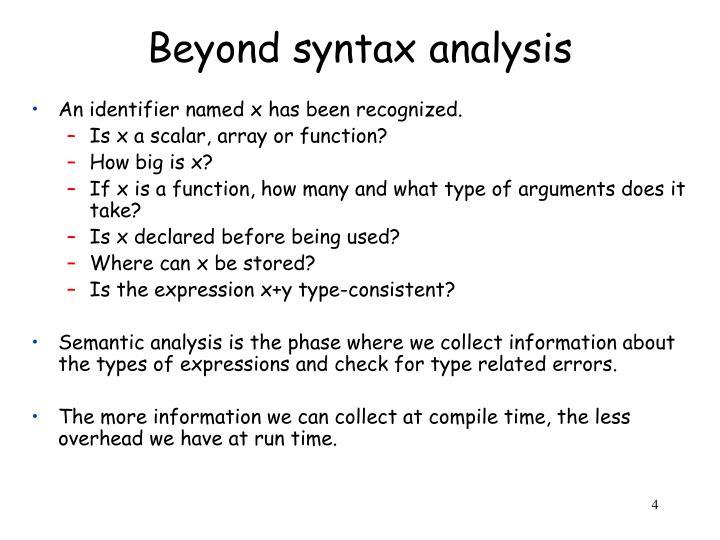 Beyond syntax analysis