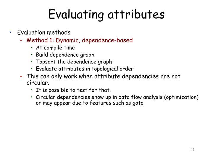 Evaluating attributes