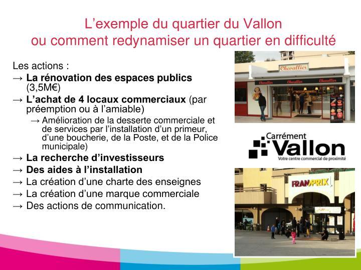 L'exemple du quartier du Vallon