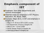 emphasis component of ist