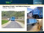 upgrading of roads test fields in dragu ova testing april 2008