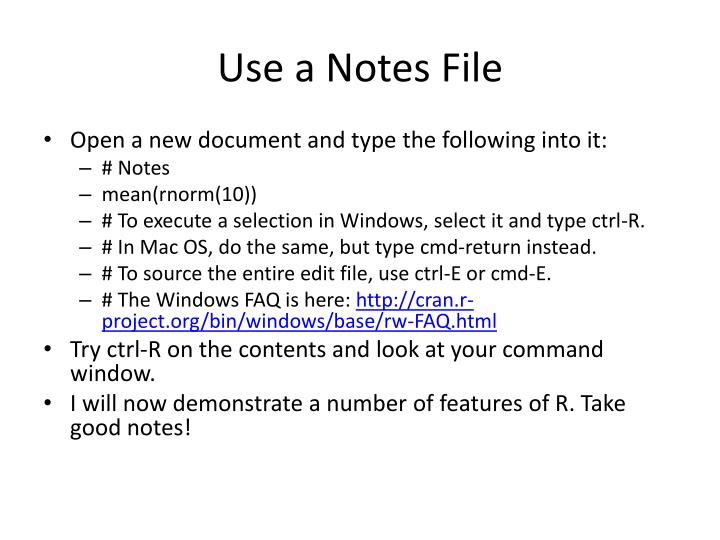Use a Notes File