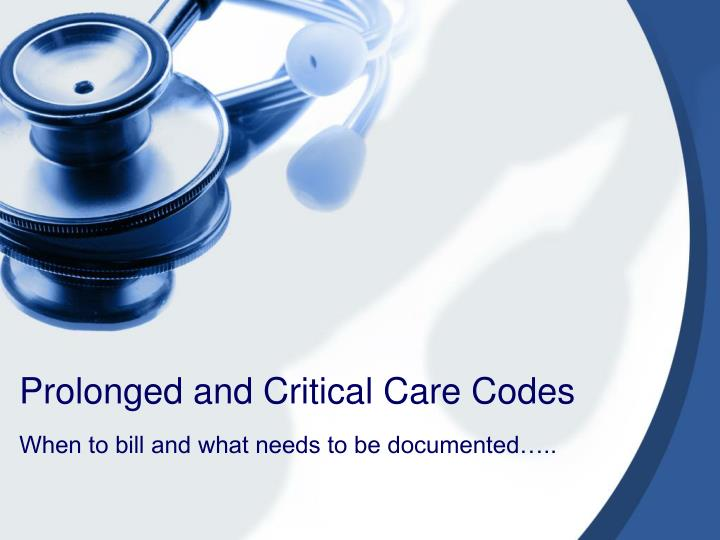 prolonged and critical care codes n.