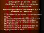 services public en irlande entre client lisme centralis et prestation de service professionnelle5