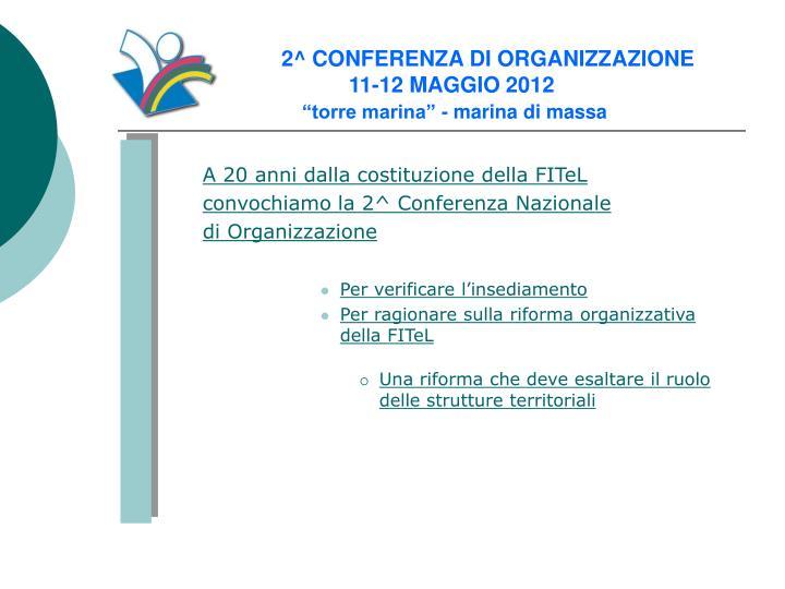 2 conferenza di organizzazione 11 12 maggio 2012 torre marina marina di massa