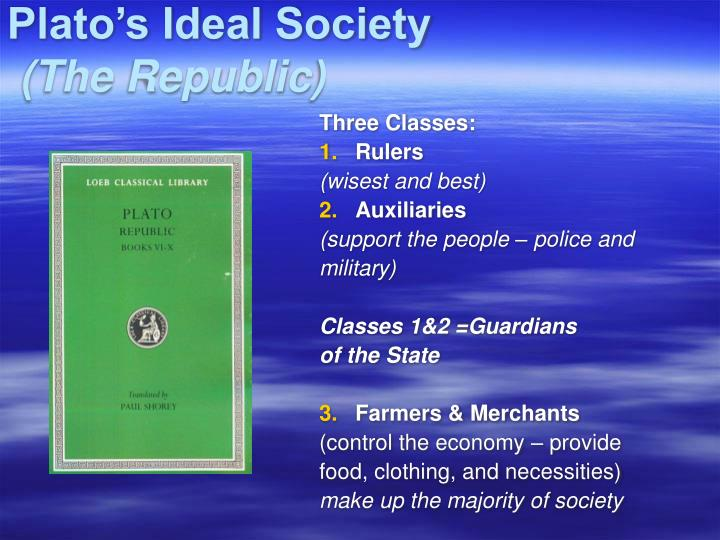 what are the 3 parts to the state in plato?s ideal society?