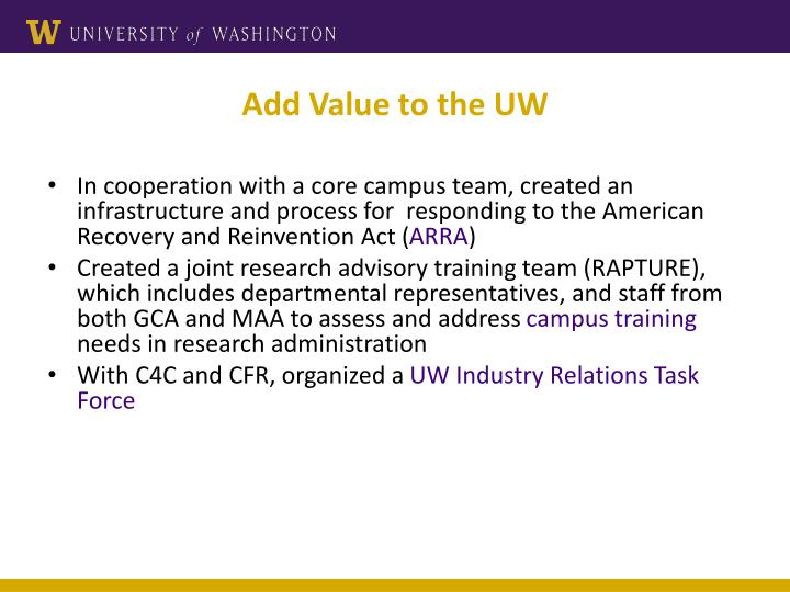 Add Value to the UW