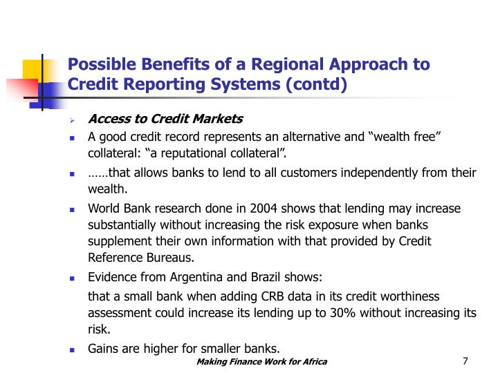 Possible Benefits of a Regional Approach to Credit Reporting Systems (contd)