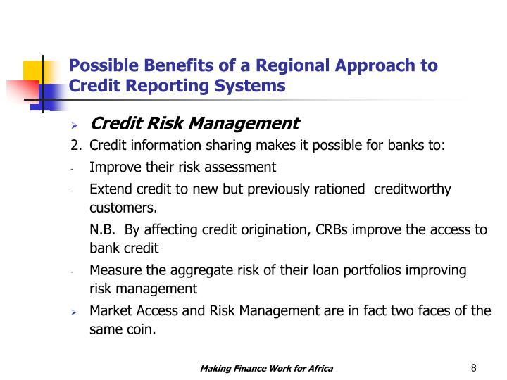 Possible Benefits of a Regional Approach to Credit Reporting Systems