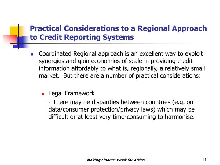 Practical Considerations to a Regional Approach to Credit Reporting Systems
