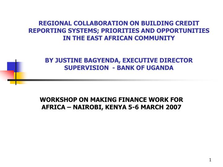 Workshop on making finance work for africa nairobi kenya 5 6 march 2007