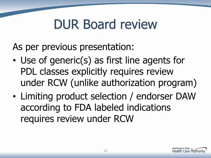 DUR Board review